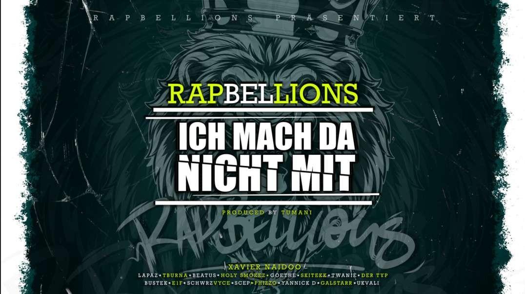 RAPBELLIONS - ICH MACH DA NICHT MIT 1080P HD